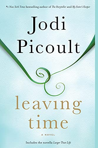 9780345544940: Leaving Time (with bonus novella Larger Than Life): A Novel