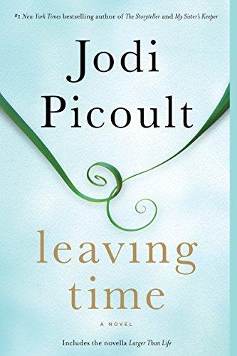 9780345544940: Leaving Time (with bonus novella Larger Than Life): A Novel