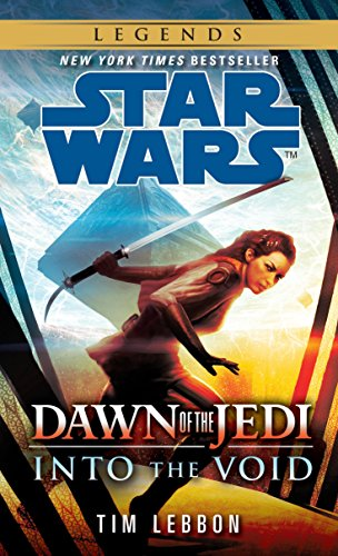 9780345545053: Into the Void: Star Wars Legends (Dawn of the Jedi) (Star Wars: Dawn of the Jedi - Legends)
