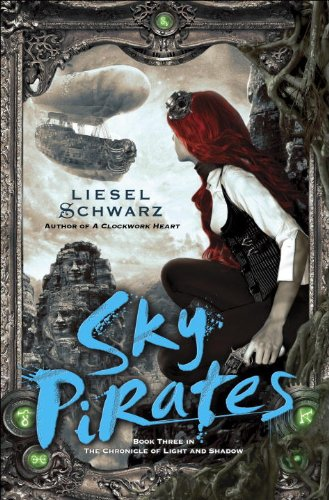 9780345545091: Sky Pirates: Book Three in the Chronicles of Light and Shadow