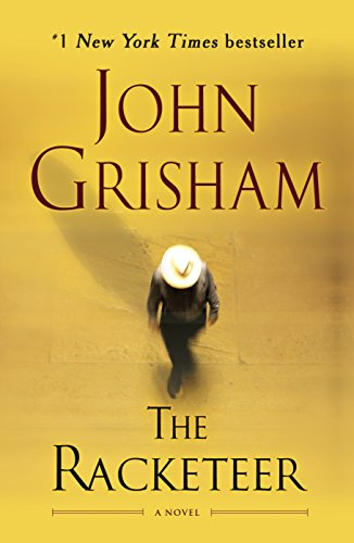 9780345545336: The Racketeer: A Novel