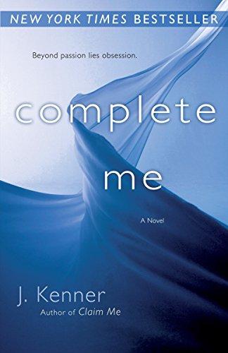 9780345545862: Complete Me: The Stark Series #3 (Stark Trilogy)