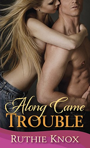 9780345546630: Along Came Trouble: Camelot Series