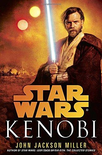 Kenobi (Star Wars - Legends): Miller, John Jackson