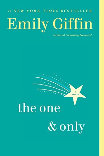 9780345546906: The One & Only: A Novel