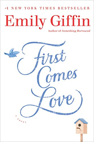 9780345546920: First Comes Love: A Novel