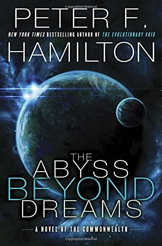 9780345547194: The Abyss Beyond Dreams (Commonwealth)