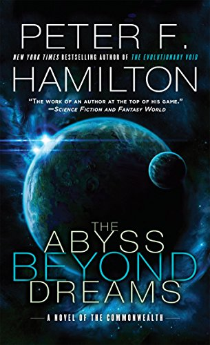9780345547217: The Abyss Beyond Dreams (Commonwealth)