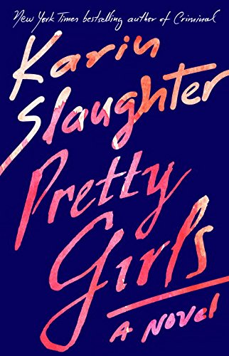9780345547521: Pretty Girls: A Novel