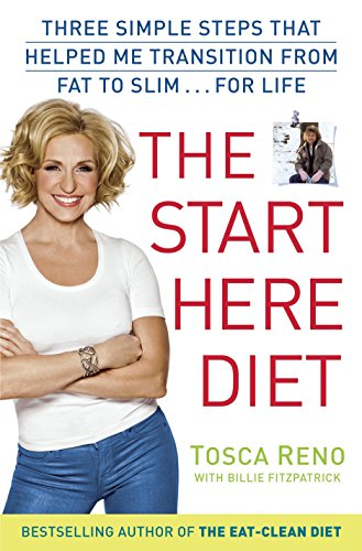 9780345548016: The Start Here Diet: Three Simple Steps That Helped Me Transition from Fat to Slim . . . for Life