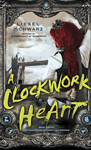 9780345548276: A Clockwork Heart: Book Two in The Chronicles of Light and Shadow