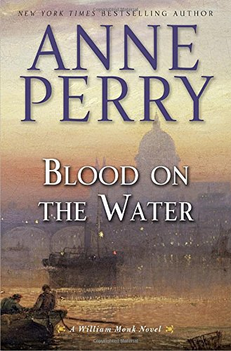 9780345548436: Blood on the Water: A William Monk Novel