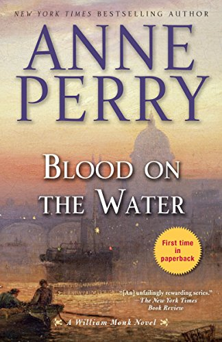 9780345548450: Blood on the Water: A William Monk Novel