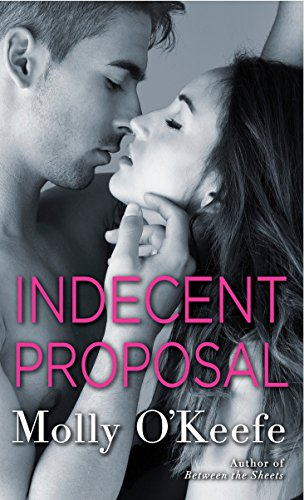 Indecent Proposal (The Boys of Bishop): O'Keefe, Molly