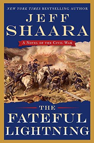 9780345549198: The Fateful Lightning: A Novel of the Civil War