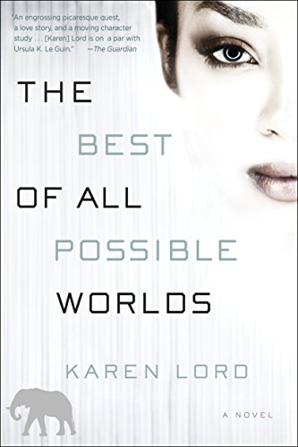 9780345549341: The Best of All Possible Worlds