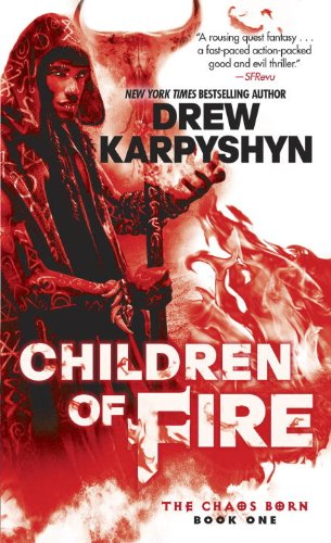 9780345549358: Children of Fire (the Chaos Born, Book One) (Chaos Born Trilogy)