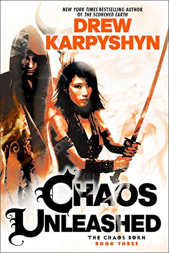 9780345549372: Chaos Unleashed (The Chaos Born)
