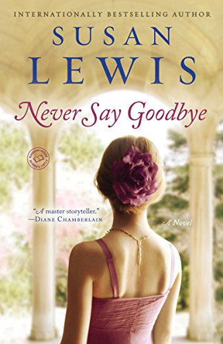 9780345549495: Never Say Goodbye: A Novel