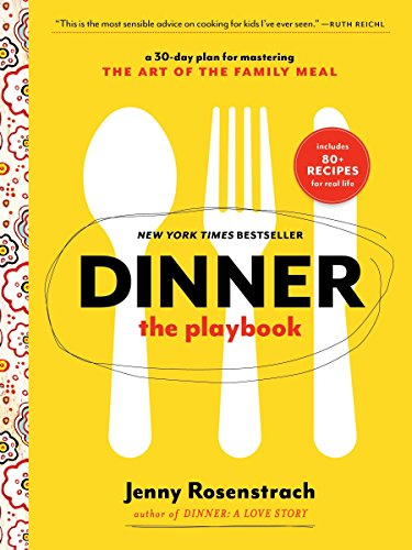 9780345549808: Dinner: The Playbook: A 30-Day Plan for Mastering the Art of the Family Meal