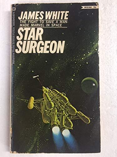 9780345607096: Star Surgeon (Ballantine SF, F709)