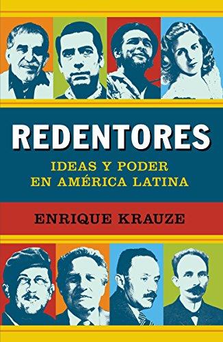9780345802446: Redentores: Ideas y Poder en America Latina