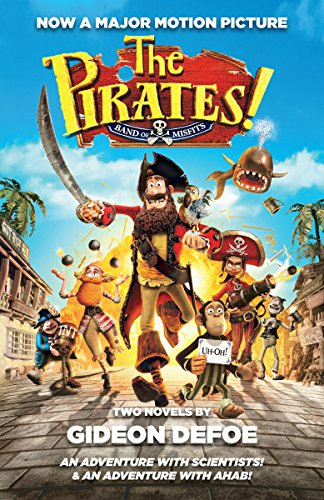 The Pirates! Band of Misfits (Movie Tie-in Edition): An Adventure with Scientists & An ...