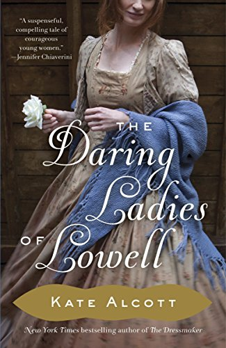 9780345802569: The Daring Ladies of Lowell