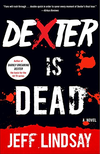 9780345802590: Dexter Is Dead: Dexter Morgan (8) (Dexter Series)