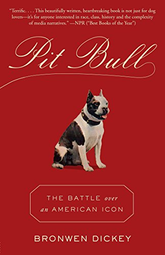 9780345803115: Pit Bull: The Battle over an American Icon