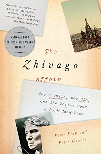 9780345803191: The Zhivago Affair: The Kremlin, the CIA, and the Battle Over a Forbidden Book