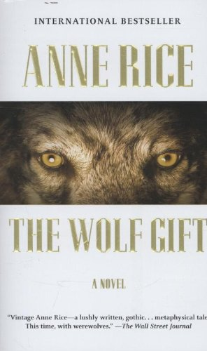 9780345803580: The Wolf Gift: The Wolf Gift Chronicles (1)