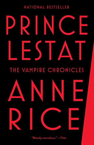 9780345803658: Prince Lestat: The Vampire Chronicles