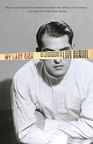 9780345803702: My Last Sigh: The Autobiography of Luis Bunuel