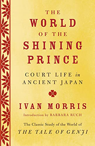 9780345803900: The World of the Shining Prince: Court Life in Ancient Japan