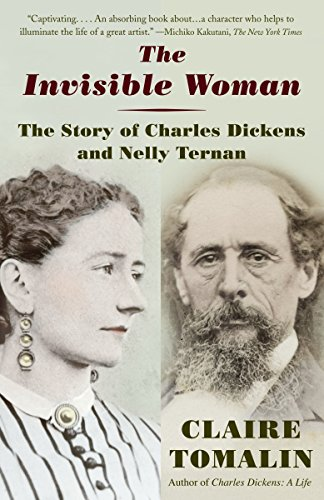 9780345803979: The Invisible Woman: The Story of Nelly Ternan and Charles Dickens