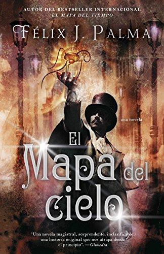 El mapa del cielo (Spanish Edition): Palma, Felix