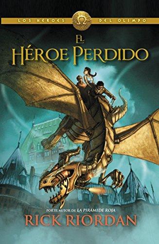 9780345804136: El Heroe Perdido = The Lost Hero (Los Héroes Del Olimpo / Heroes of Olympus)