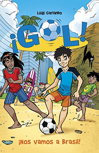 9780345804235: ¡Nos vamos a Brasil!: Gol 2 (Spanish Edition)