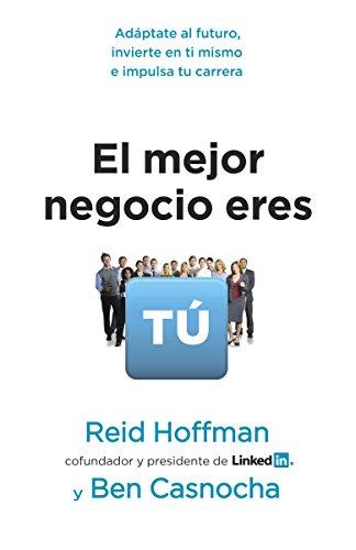 9780345804259: El mejor negocio eres tú (Spanish Edition)