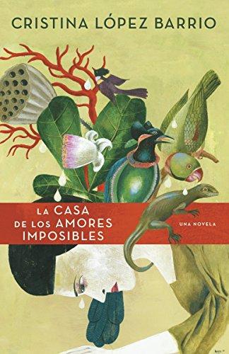 9780345804266: La casa de los amores imposibles (Spanish Edition)