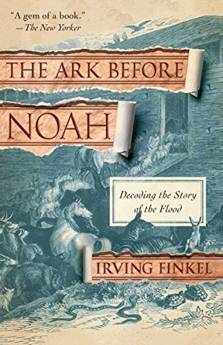 9780345804396: The Ark Before Noah: Decoding the Story of the Flood