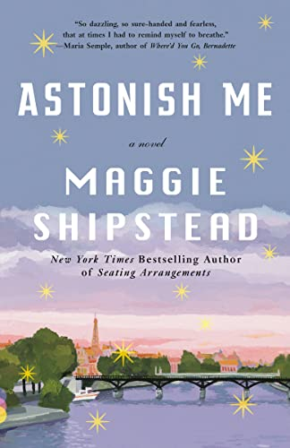 9780345804617: Astonish Me (Vintage Contemporaries)