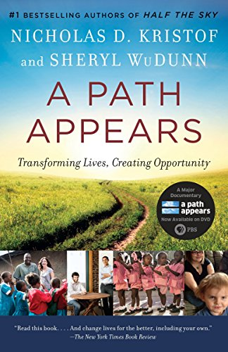 A Path Appears: Transforming Lives, Creating Opportunity: Kristof, Nicholas; WuDunn,