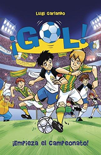 9780345805324: ¡Empieza el campeonato!: Gol 3 (Spanish Edition)