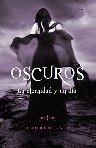 9780345805379: La eternidad y un día: Oscuros 5 (Spanish Edition)