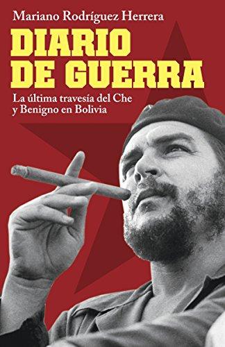 Diario de Guerra: La Ultima Travesia del: Mariano Rodriguez Herrera