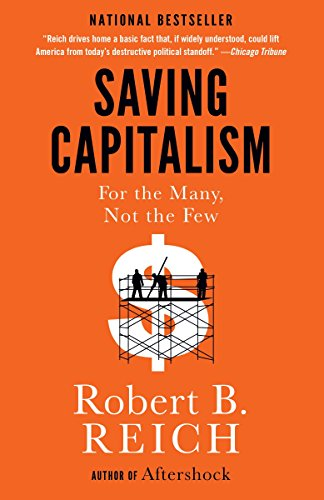 9780345806222: Saving Capitalism: For the Many, Not the Few