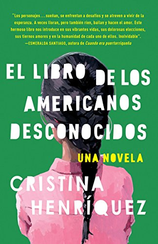 9780345806413: El Libro de los Americanos Desconocidos = The Book of the Unknown Americans