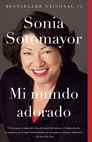 Mi mundo adorado (Spanish Edition): Sotomayor, Sonia